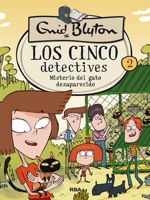 cover image of Los cinco detectives #2. Misterio del gato desaparecido