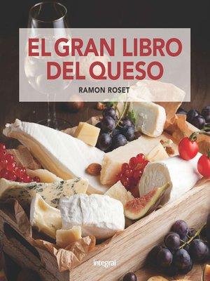 cover image of El gran libro del queso
