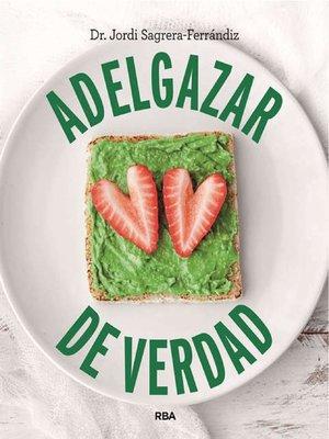 cover image of Adelgazar de verdad