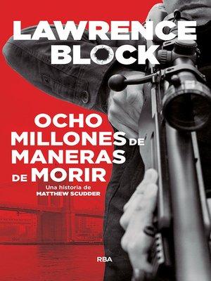 cover image of Ocho millones de maneras de morir