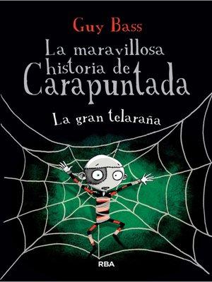 cover image of La gran telaraña