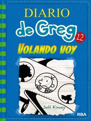 cover image of Diario de Greg 12. Volando voy