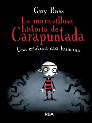 cover image of Una criatura casi humana