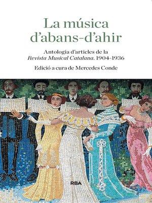 cover image of La música d'abans d'ahir