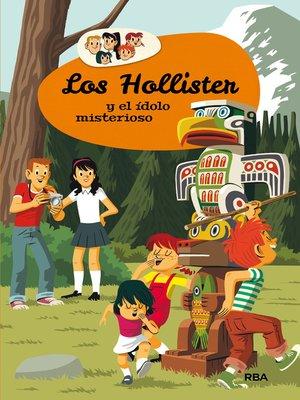 cover image of Los Hollister y el ídolo misterioso