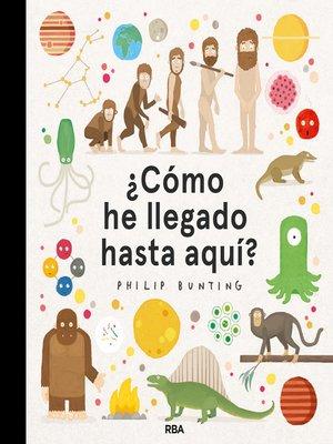 cover image of ¿Cómo he llegado hasta aquí?