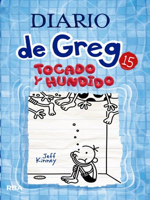 cover image of Diario de Greg #15. Tocado y hundido