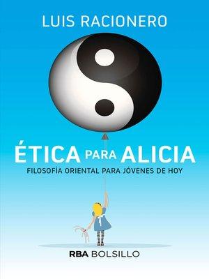 cover image of Ética para Alicia