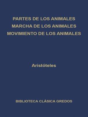 cover image of Partes de los animales. Marcha de los animales. Movimiento de los animales.