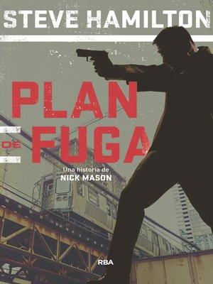 cover image of Plan de fuga