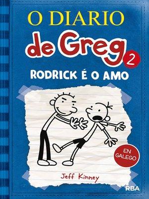 cover image of O Diario de Greg 2. Rodrick é o amo