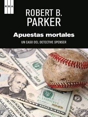cover image of Apuestas mortales