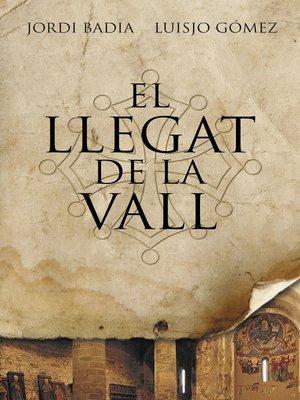 cover image of El llegat de la vall