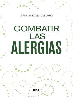 cover image of Combatir las alergias