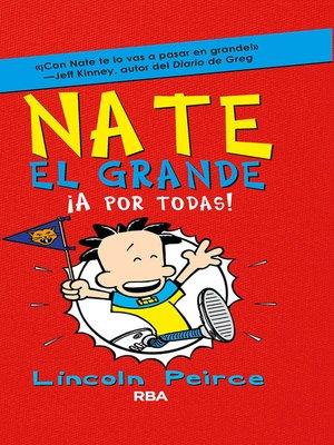 cover image of Nate el Grande. !A por todas!