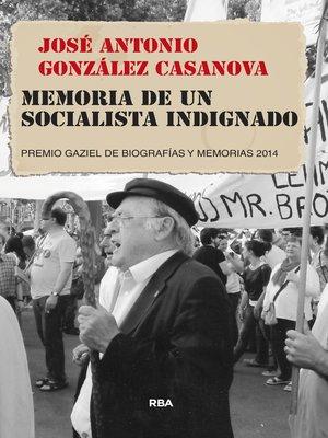 cover image of Memoria de un socialista indignado