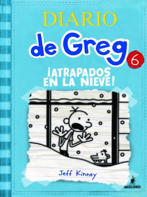 cover image of Diario de Greg 6. !Atrapados en la nieve!