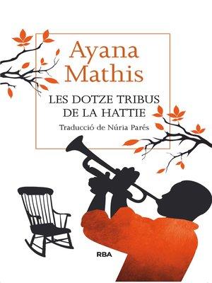 cover image of Les dotze tribus de la Hattie