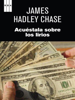 cover image of Acuéstala sobre los lirios