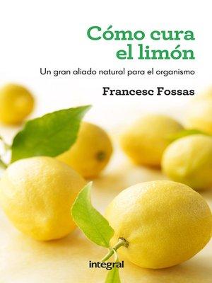 cover image of Cómo cura el limón