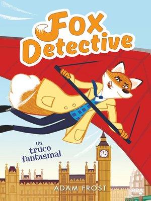 cover image of Fox Detective #5. Un truco fantasmal