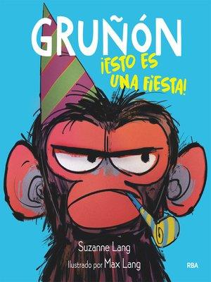 cover image of Gruñón#2. ¡Esto es una fiesta!