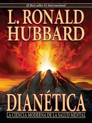 cover image of Dianética: La Ciencia Moderna De La Salud Mental [Dianetics: The Modern Science of Mental Health]