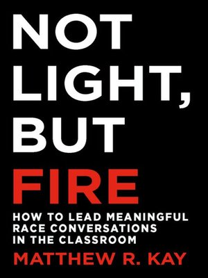 cover image of Not Light, but Fire