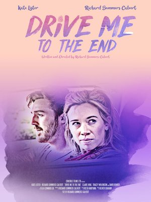cover image of Drive Me To The End