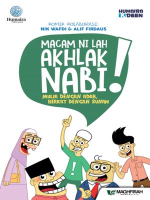 cover image of Macam Ni Lah Akhlak Nabi !