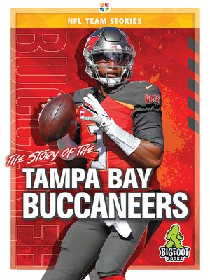 cover image of The Story of the Tampa Bay Buccaneers
