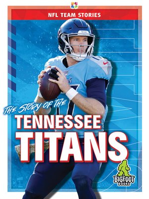 cover image of The Story of the Tennessee Titans