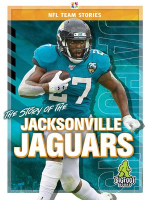 cover image of The Story of the Jacksonville Jaguars
