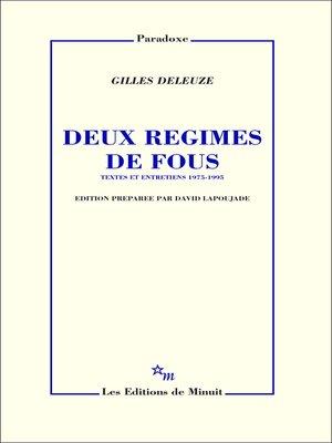 cover image of Deux régimes de fous. Textes et entretiens 1975-1995