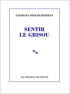 cover image of Sentir le grisou