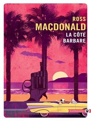 cover image of La côte barbare