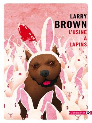 cover image of L'Usine à lapins