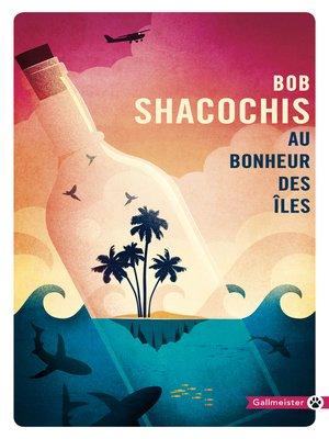 cover image of Au bonheur des îles