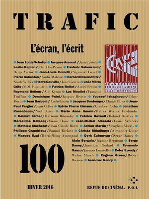 cover image of Trafic N° 100 (Hiver 2016)