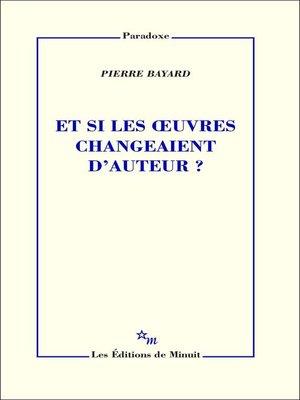 cover image of Et si les œuvres changeaient d'auteur?