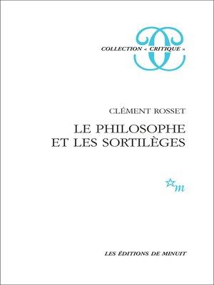 cover image of Le Philosophe et les sortilèges