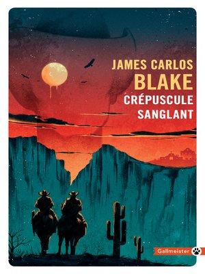 cover image of Crépuscule sanglant