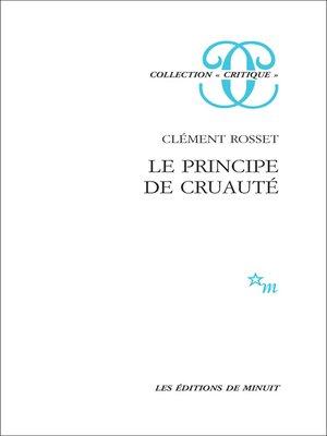 cover image of Le Principe de cruauté