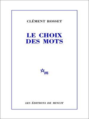 cover image of Le Choix des mots
