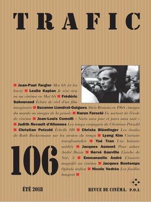 cover image of Trafic N° 106 (Été 2018)