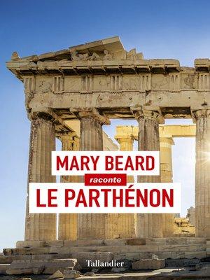 cover image of Le Parthénon
