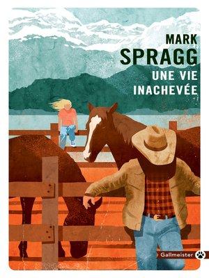 cover image of Une vie inachevée
