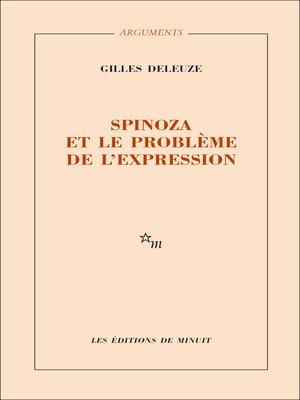 cover image of Spinoza et le problème de l'expression