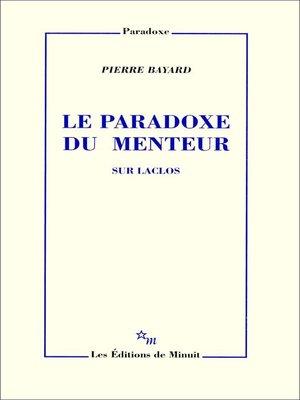 cover image of Le Paradoxe du menteur. Sur Laclos