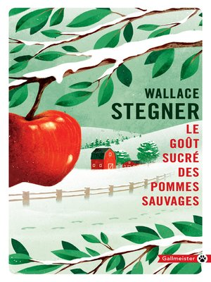 cover image of Le Goût sucré des pommes sauvages